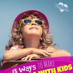 how to make traveling with kids fun