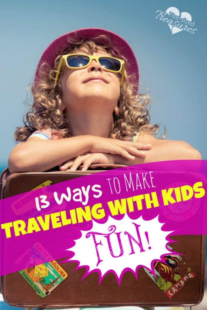 13 Tips to Make Traveling with Kids FUN!