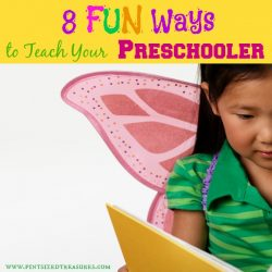 8 Fun and Simple Ways to Teach Your Preschooler