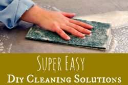 Super Easy, DIY Homemade Cleaning Solutions