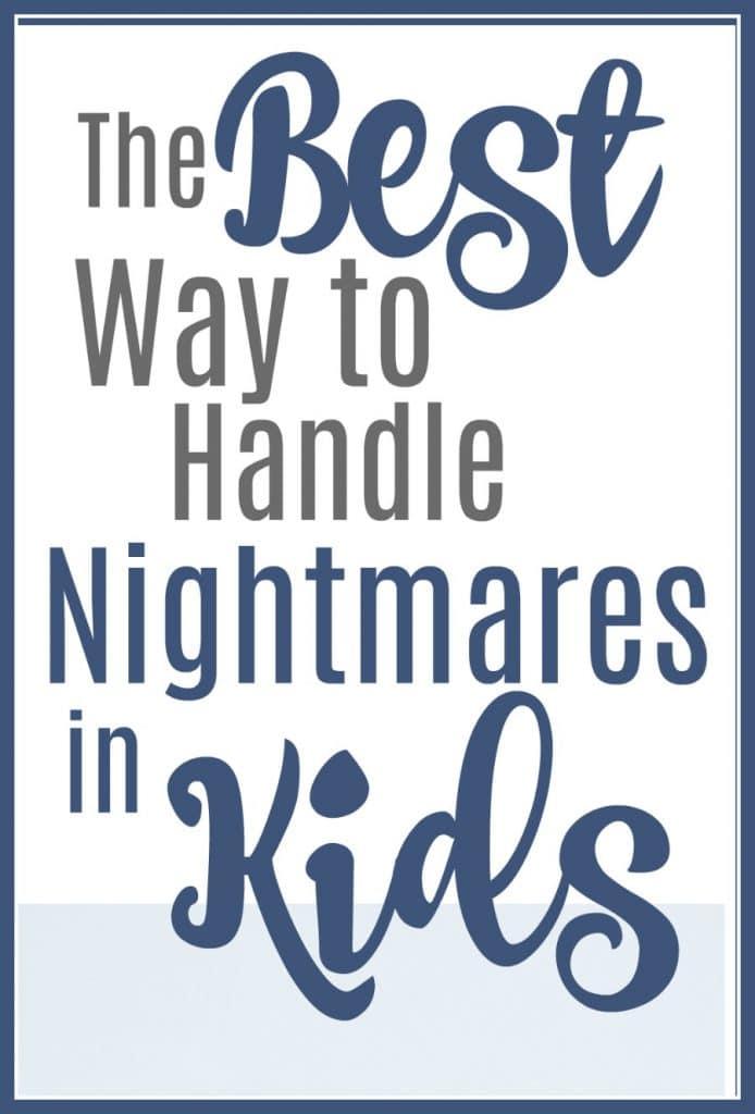 The Best Way to Handle Nightmares in Kids