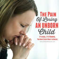 The Pain of Losing an Unborn Child