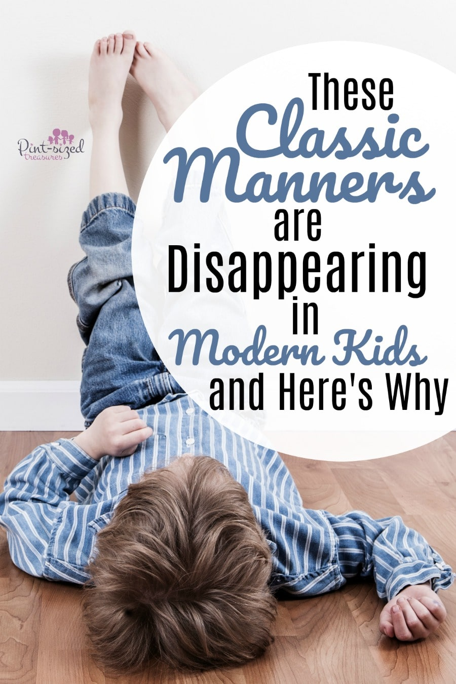 Classic good manners that modern kids don't have anymore! Find out what they are and how YOU can teach these good manners to your modern kids!