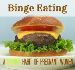 You're Eating for Two—How Pregnancy Binge Eating Can Wreck Your Waistline!