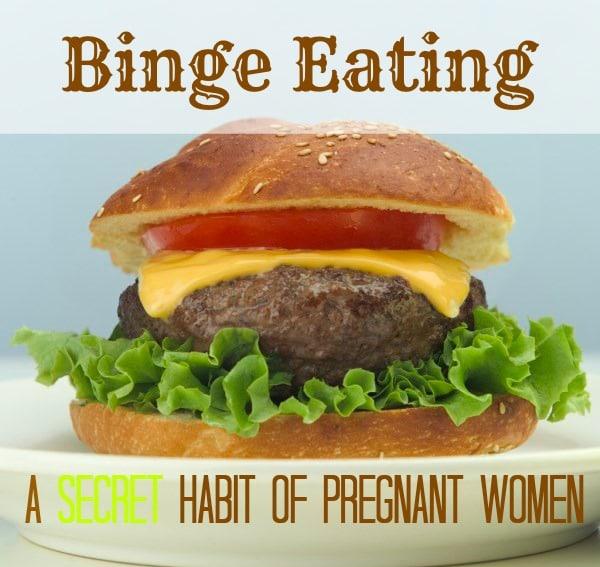 Binge eating during pregnancy