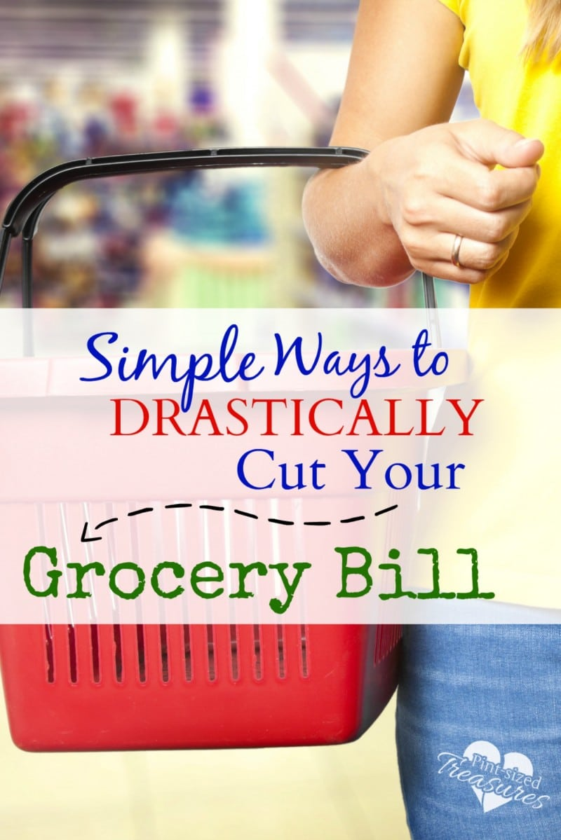 simple ways to drastically cut your grocery bill