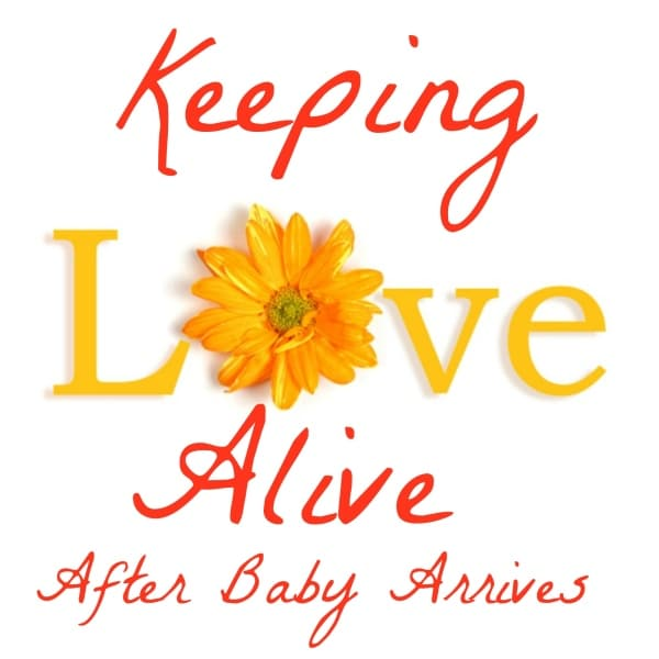 Keep Marriage Alive After Baby