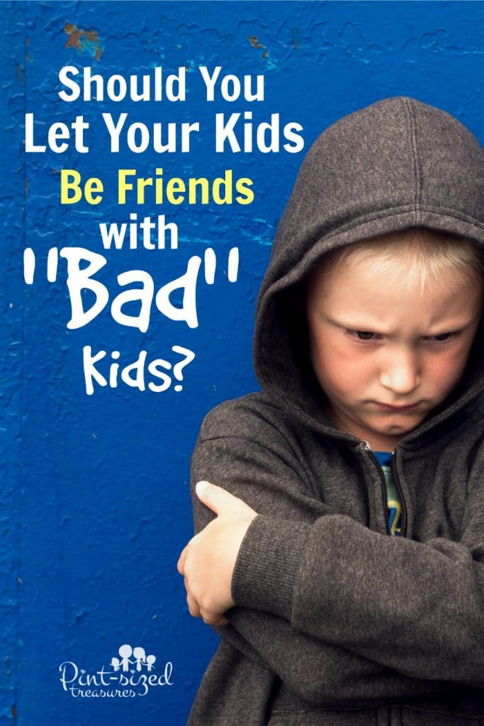 """Should You Let Your Kids Be Friends With """"Bad Kids""""?"""