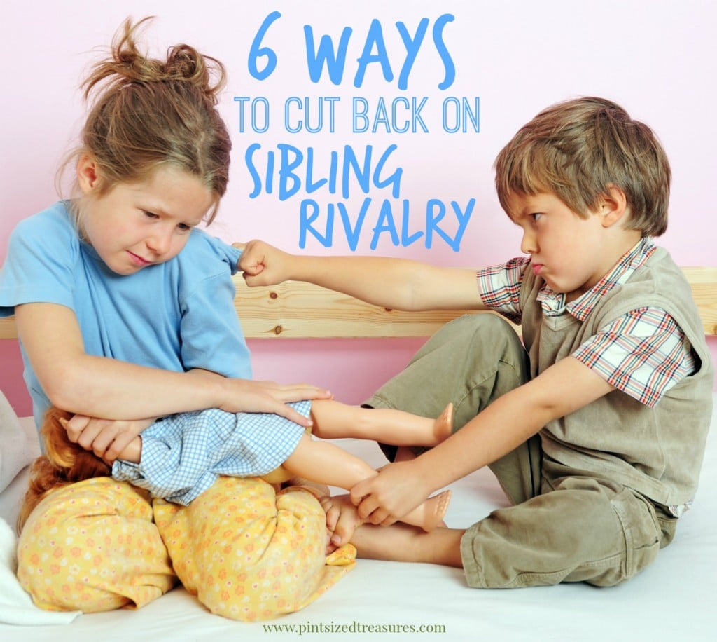 Six Ways To Cut Back On Sibling Rivalry