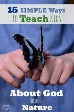 Teaching Kids About God Through Nature