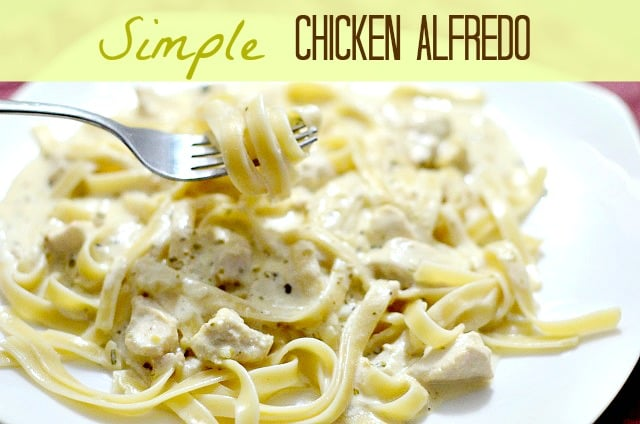 Simple Chicken Alfredo