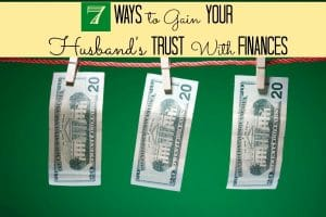 Gaining your husband's financial trust