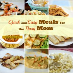 Quick and Easy Meals Round-up!