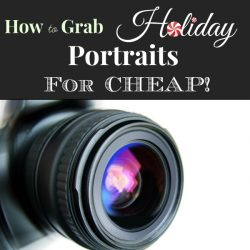 How to Grab Great Holiday Portraits for Cheap!