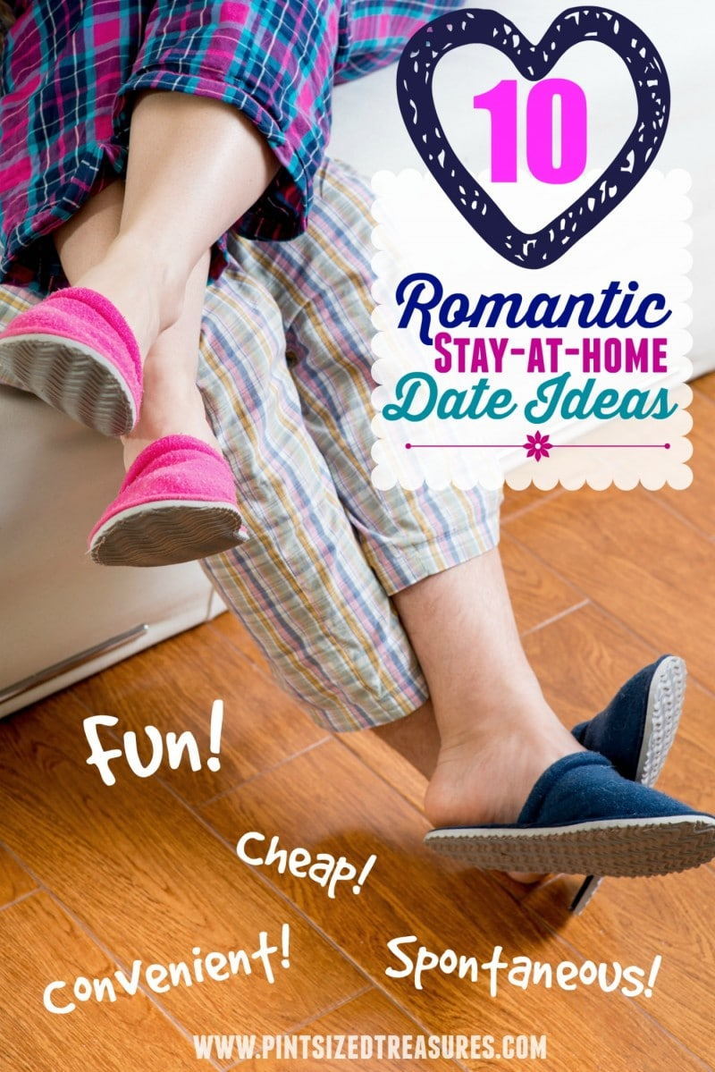 Romantic Stay At Home Date Ideas Pint Sized Treasures