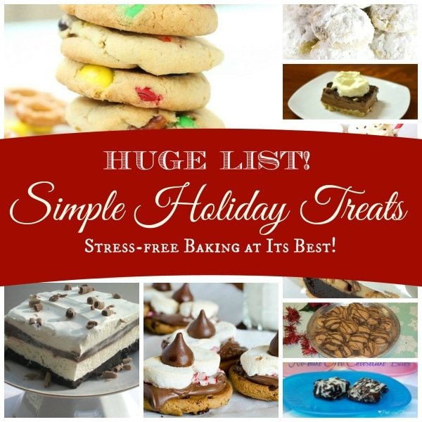 Huge List of Simple, Homemade Treats — For the Holidays!