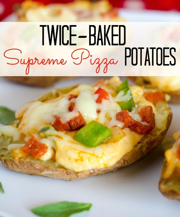 Twice-baked, Supreme Pizza Potatoes