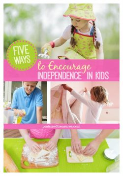 5 Ways to Encourage Independence in Kids