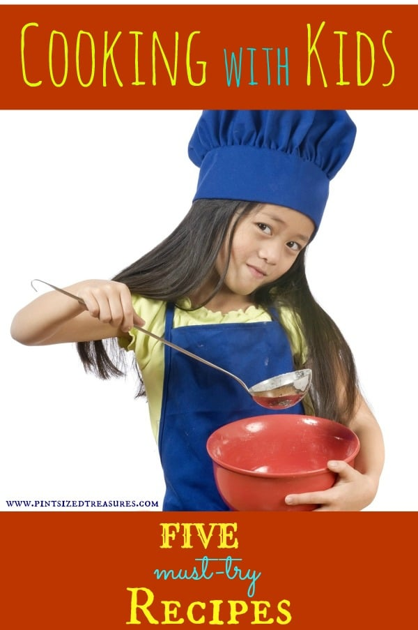 Cooking with Kids Series — Five Simple Recipes to Get Your Munchkins Cooking!