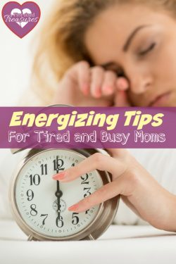8 Energizing Tips for Busy and Tired Moms
