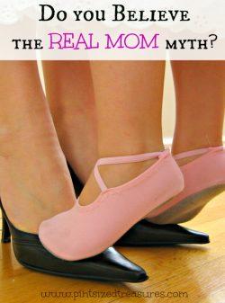 "The ""Real Mom"" Myth"
