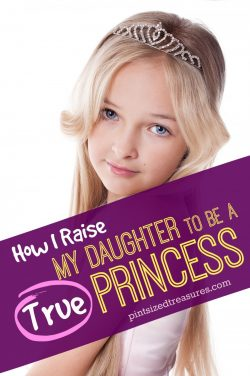 How I Raise My Daughter to Be a TRUE Princess