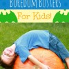 activities for kids to fight boredom