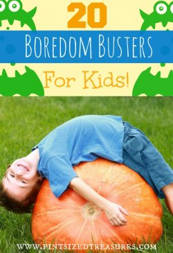 20 Boredom Busters Activities for Kids