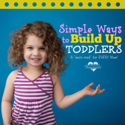 Simple Ways to Build Up Toddlers
