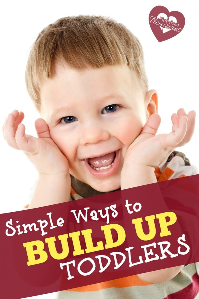 ways to build up your toddler