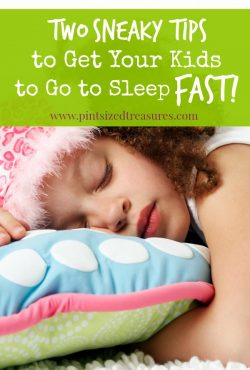 Two SUPER SNEAKY Tips to Get Your Kids To Go to Sleep — FAST!