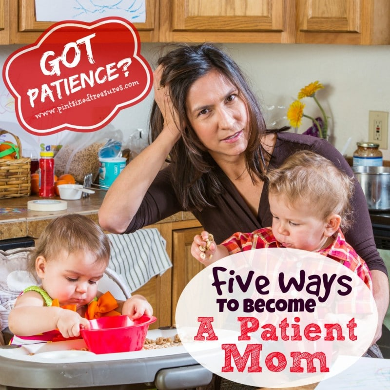 ways to be a patient mom