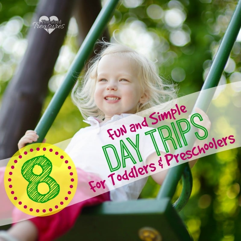 fun day trips for toddlers and preschoolers