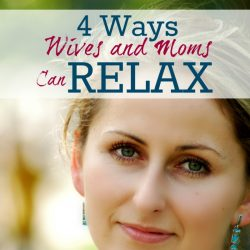 how wives and moms can relax