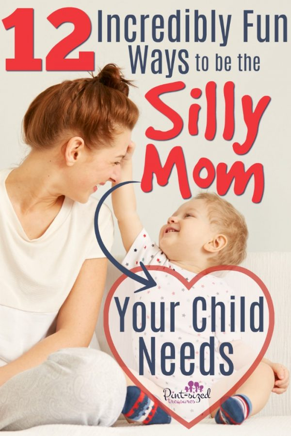 Your child NEEDS you to get silly sometimes! Find out how you can be a SUPER SILLY MOM with these simple ideas! #parenting #momlife #motherhood #momlife #kbnmoms #raisingkids #laugh #giggles #kidsactivities #family