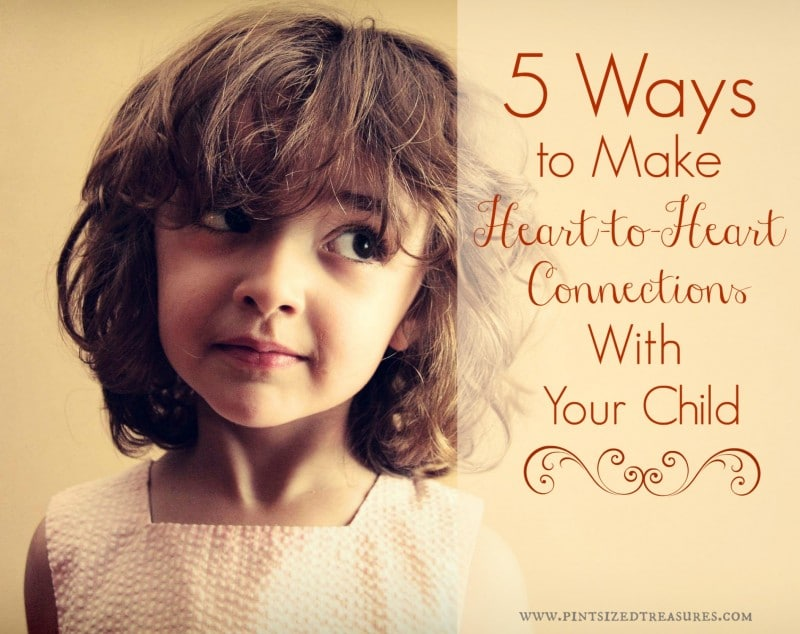how to have a closer relationship with your child