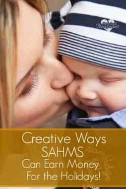 Creative Ways SAHMs Can Make Money for the Holidays