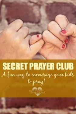 Secret Prayer Club — A Fun Way to Encourage Kids to Pray