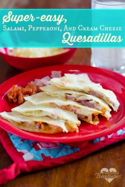 Super-easy, Salami, Pepperoni and Cheese Quesadillas