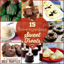 15 Three Ingredient Sweet Treat Recipes