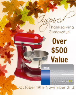 Thanksgiving Giveaway — KitchenAid Mixer and $100 Walmart Gift Card!