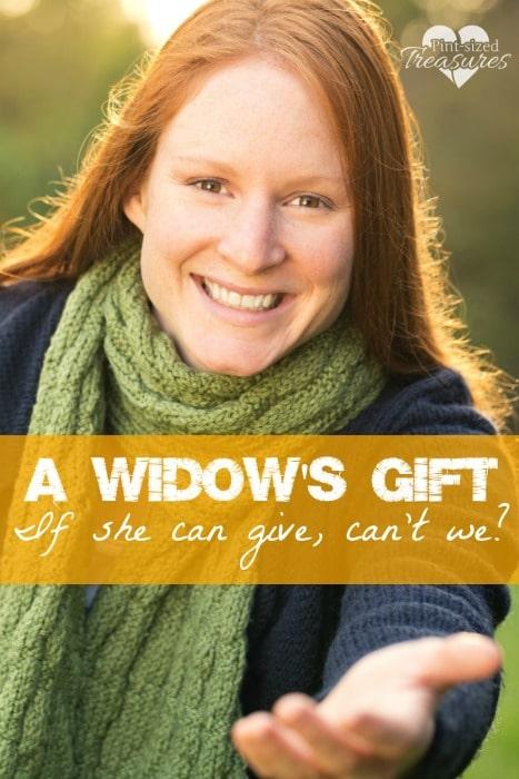 a widow's gift