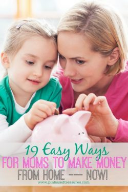 19 Easy Ways Moms Can Make Money From Home — NOW!
