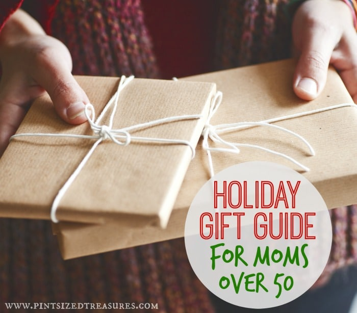 Gift Guide For Moms Over 50 Pint Sized Treasures