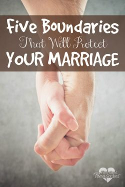 Five Boundaries That Will Protect Your Marriage