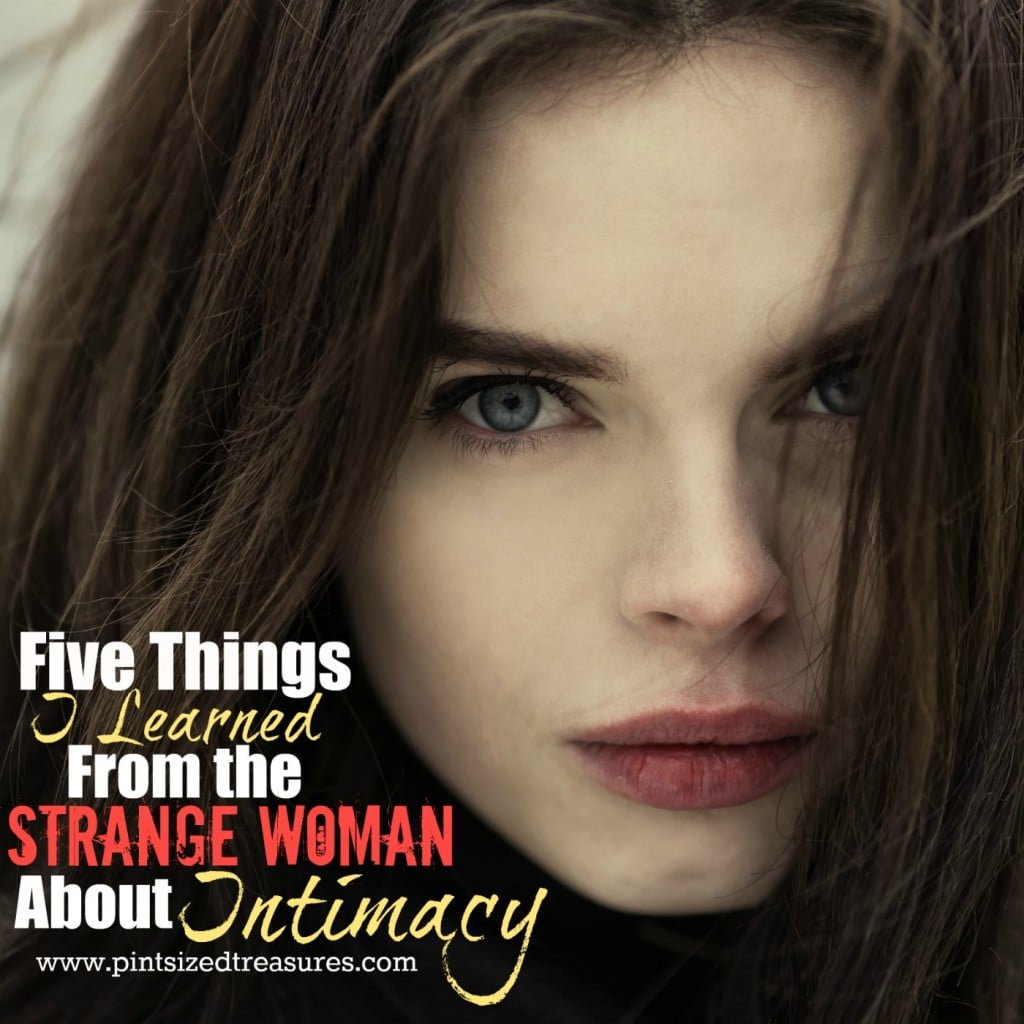 lessons from the strange woman