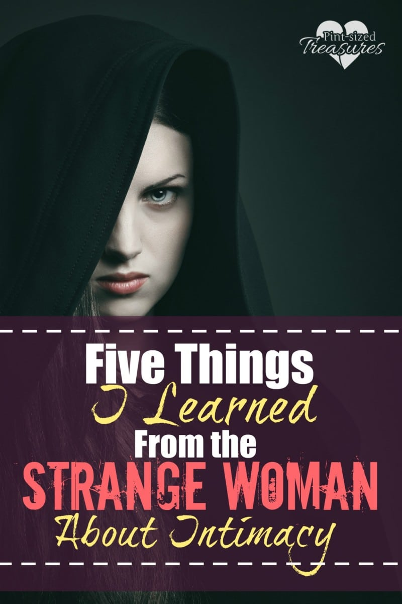 things I learned from a strange woman