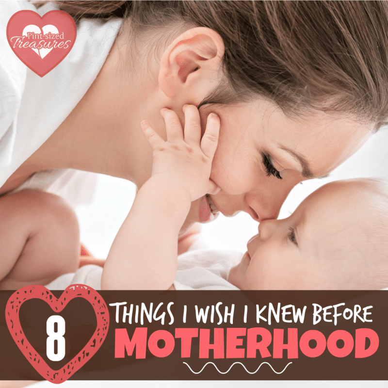 what I wish I knew before motherhood