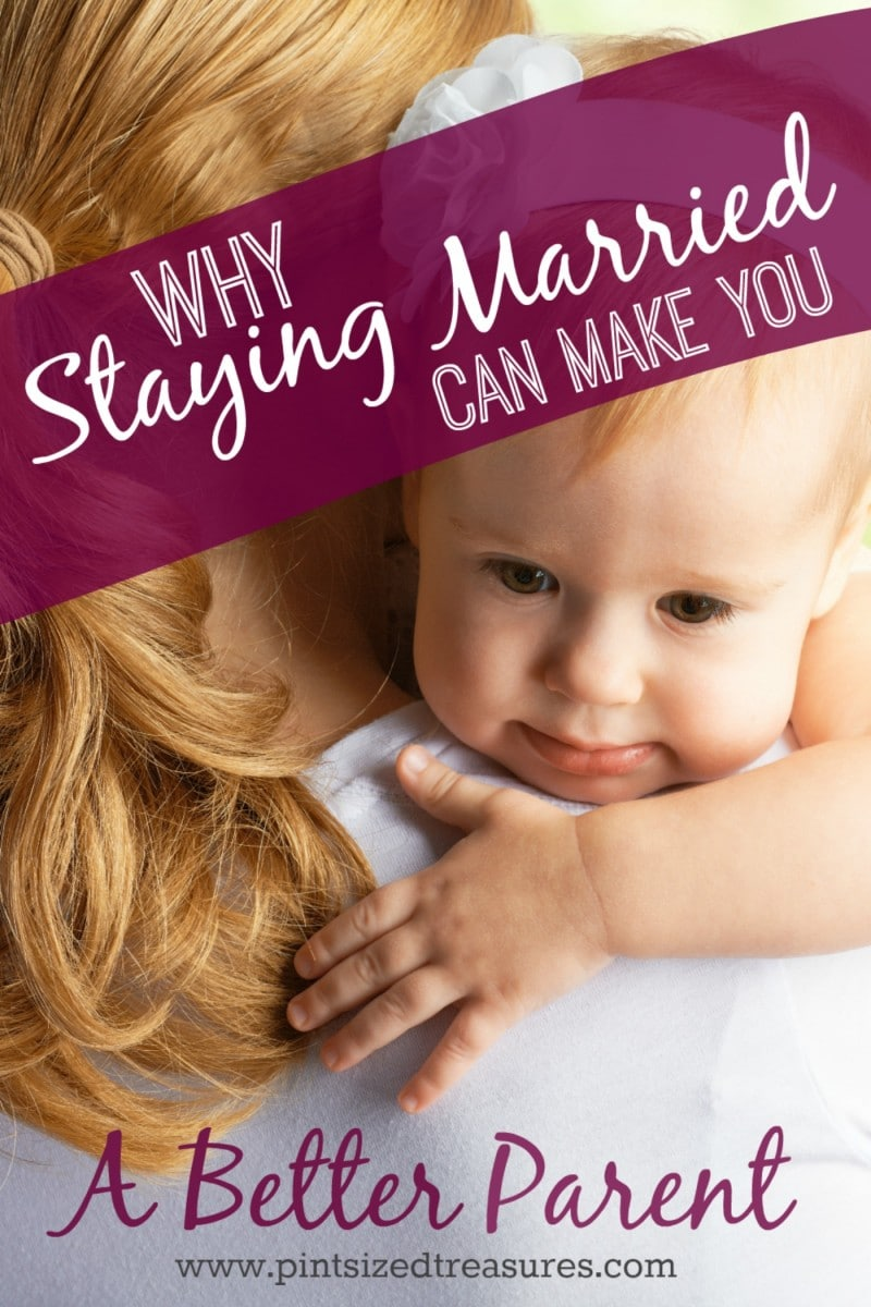 staying married can make you a better parent