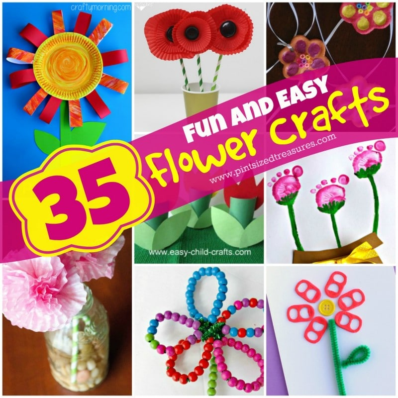 35 Fun And Easy Flower Crafts Pint Sized Treasures